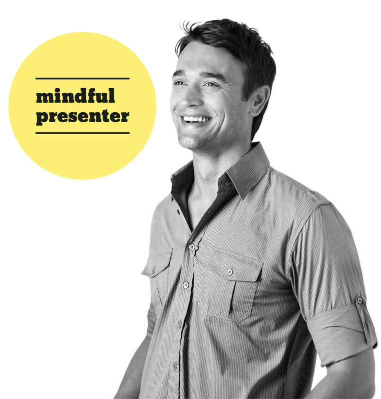 Mindful Presenter